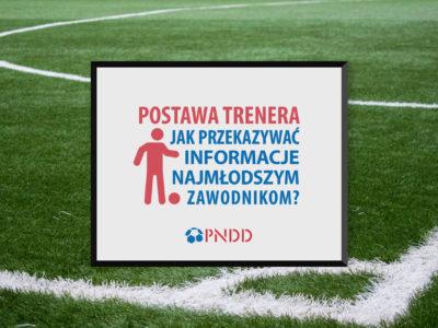 Postawa trenera – jak przekazywać informacje najmłodszym zawodnikom?